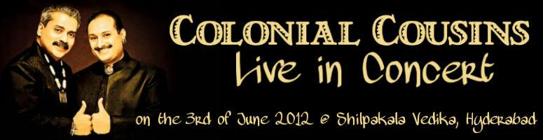 Book Online Tickets for Colonial Cousins Live in Concert @ Hyder, Hyderabad. Colonial Cousins Live in Concert @ Hyderabad