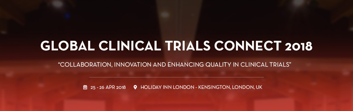 Book Online Tickets for Global Clinical Trials Connect 2018, London.   The Global Clinical Trials Connect 2018 conference focuses on introducing pioneer technology, developing better patient engagement and collaborating strategies in clinical trials. With the right commitment and attention to detail, co