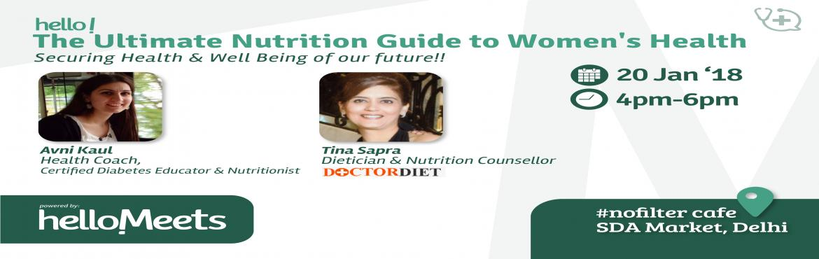 Book Online Tickets for The Ultimate Nutrition Guide to Womens H, New Delhi.    About the Speakers:    Avni Kaul  A quirky coach, Certified Diabetes Educator, Nutritionist and an Entrepreneur, Avni has done her B.sc and M.sc in Food and Nutrition She also has a Diploma in Applied Sports and Exercise N