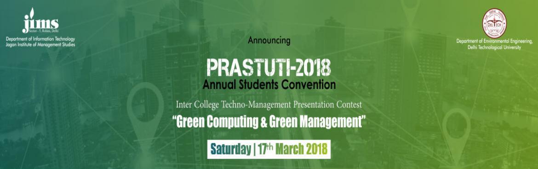 Annual Students Convention- PRASTUTI-2018