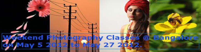 Weekend Photography Classes @ Bangalore