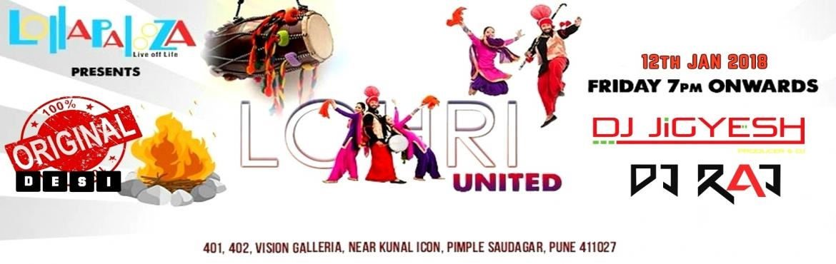 LOHRI UNITED : Biggest Traditional BHANGRA Night and LOHRI CELEBRATION at Lollpalaooza Pune