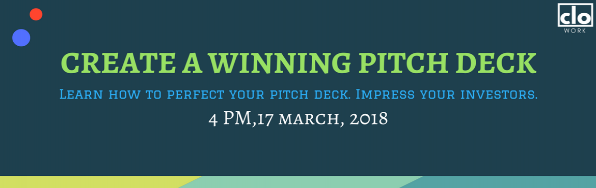 Book Online Tickets for Create a Winning Pitch Deck, Hyderabad. A good pitch makes a good impression. And a good impression lands you that much needed investment, mentorship and guidance. One chance is all you got and it has to be perfect. How do you achieve success? In this session, we will try to explore the cr