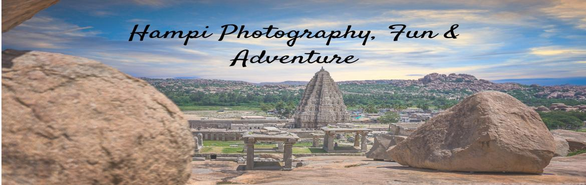 Hampi Photography, Fun and Adventure | Plan The Unplanned