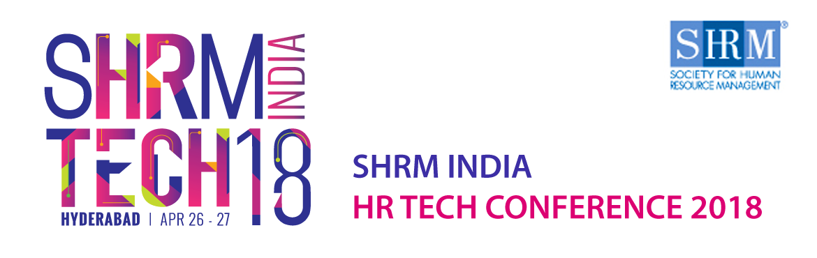 Book Online Tickets for SHRM India HR Technology Conference 2018, Hyderabad.  SHRM HR Tech Conference is a still new & yet successful property launched by SHRM India in the Asia-Pacific Region that focuses on mapping current and emerging technological trends in order to identify new opportunities, while, also ensurin