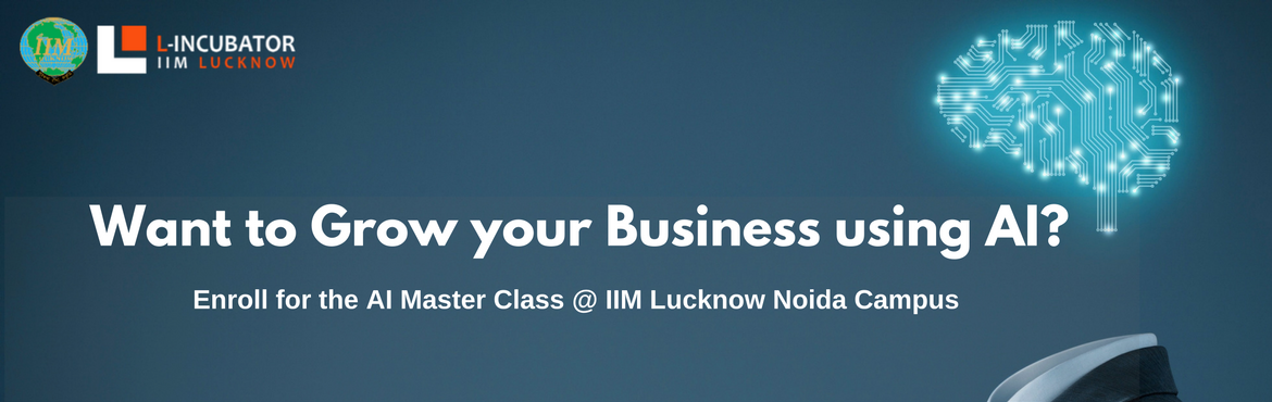 Book Online Tickets for Master Class on Artificial Intelligence , Noida.  In today\'s competitive business environment, businesses and professionalsrelentlesslystrive to innovate for differentiation at the customers\' & consumers\' end. And, advancement in computer processing & analytics fields&n