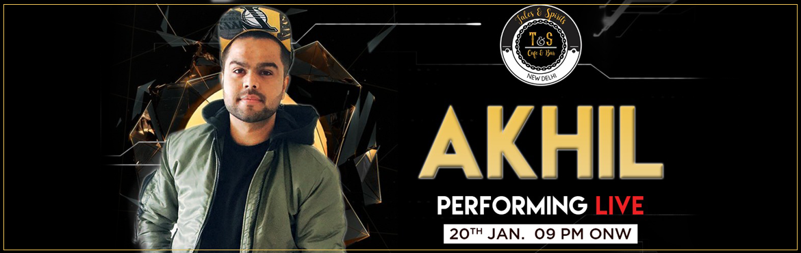 Book Online Tickets for AKHIL PERFORMING LIVE, New Delhi.  #AKHILLIVE The man behind hit numbers like #KHAAB, #GAANI and #Zindagi, #Punjabi singing sensation #AKHIL is coming to your favorite new place Tales & Spirits, CP on 20th January, Saturday! Save the date!