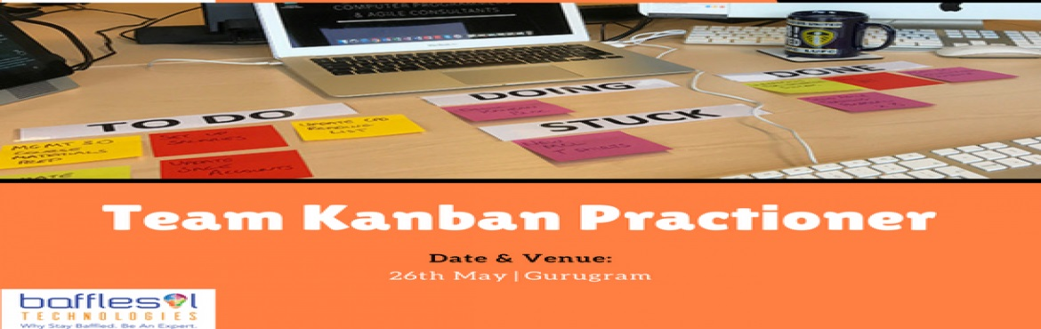 Book Online Tickets for Team Kanban Practitioner, Gurugram.  In affiliation with Lean Kanban University (LKU)  This 8 hours virtual Workshop on Team Kanban Practitioner covers Kanban practice in detail. Kanban Professionals help teams in improving productivity, create visibility and bring transparency in