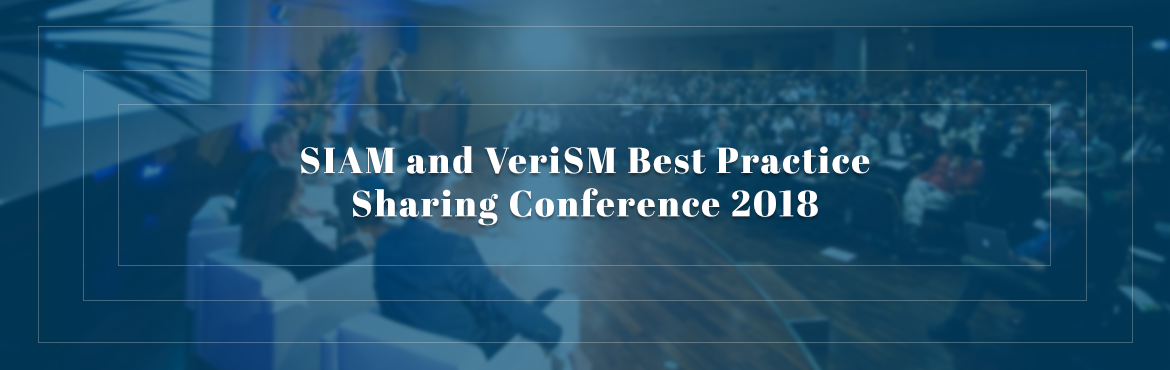 Book Online Tickets for SIAM and  VeriSM  Best Practice Sharing , Pune.   We are happy to announce Best Practice Sharing Conference on VeriSM, SIAM and Digitalization in Pune & Bangalore. The event will feature presentation and discussions by recognized thought-leaders. Key reasons to join:  Award Winning Speake