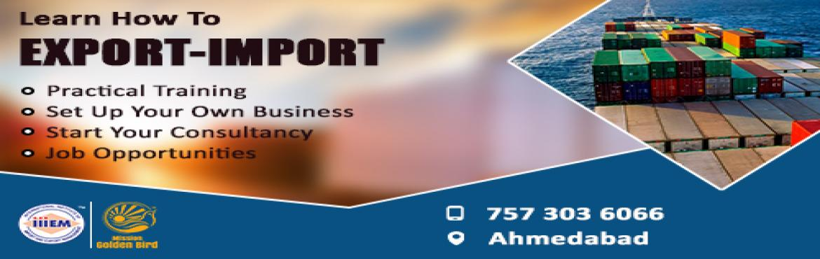 Book Online Tickets for Start and Set up Your Own Import and Exp, Ahmedabad.  Suitable For -1. Any Graduate​ ​/ MBA student willing to become Exporter / Importer​.​ 2. Businessmen having their own shop / factory / products​ Or​ willing to Export their own Products.3. Anyone willing to work in Export​ �