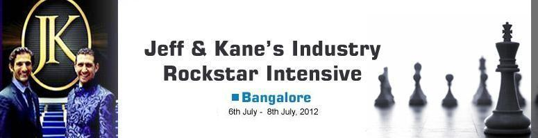 """Book Online Tickets for Jeff & Kane's Industry Rockstar I, Bengaluru. 3 daysoflearning & executionwith theMASTERSofPersonal Branding, Leadership, Coaching, Sales & Influence.          RAVE REVIEWS: """"Jeff & Kane, they just create success"""""""