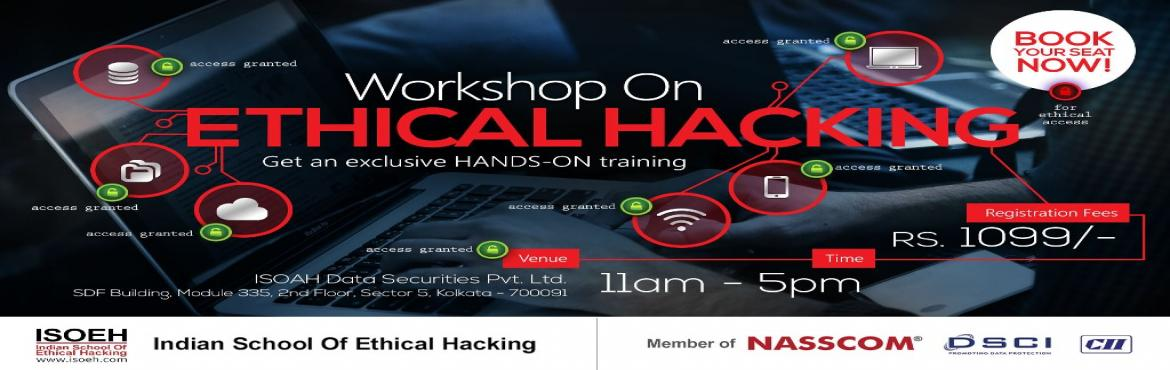 Book Online Tickets for 1-Day Workshop on Ethical Hacking and Py, Kolkata. The workshop will cover the following: - Introduction to Ethical Hacking- What are the threats and how to stay safe- Social, mobile, cloud - threats and mitigation- System Hacking and protection- Password Security and hacking- Website hacking- Gmail,