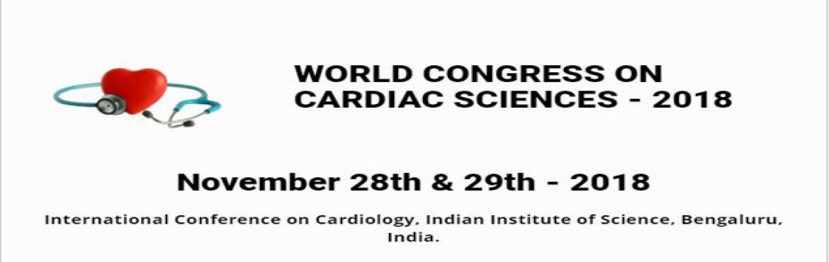 WORLD CONGRESS ON CARDIAC SCIENCES - 2018 NATIONAL ONLINE REGISTRATION