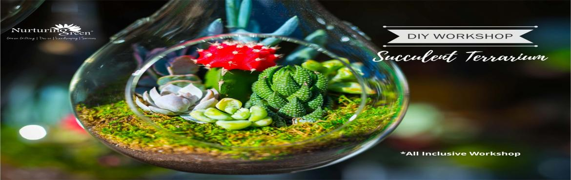 Book Online Tickets for DIY Gardening Workshop | Succulent Terra, Gurugram. Ever imagined how planet earth would look like if it existed in a glass bowl? Well maybe not the entire planet but it is definitely possible to squeeze in a few elements of mother nature into a glass bowl and create a beautiful miniature landscape wh