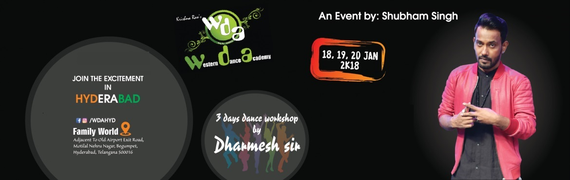 Book Online Tickets for 3 Days Dance Work shop by Dharmesh sir, Hyderabad.   Currently, Dance shows are the most entertaining programs. Recent years have brought in a crop of competitive dance shows, reality series that track professional dancers in their daily lives.    Some shows feature all kinds of differ
