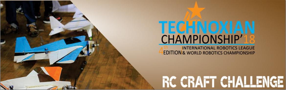Book Online Tickets for  Rc Craft Challenge (WORLD ROBOTICS CHAM, New Delhi.  Rc Craft Challenge (WORLD ROBOTICS CHAMPIONSHIP)   CHALLENGE:Build your RC Plane, which can take off, and land on the ground and has ability to do maneuvers.RC Plane needs to be built according to the specified dimensions.The performance o