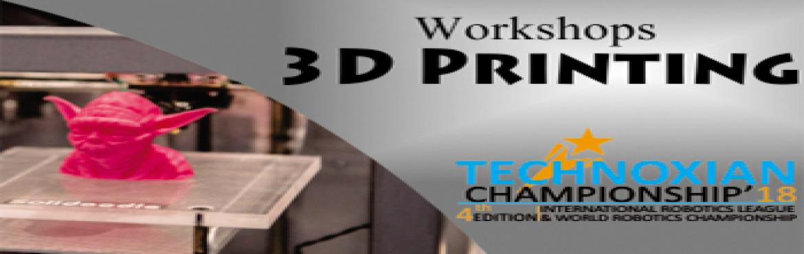 Book Online Tickets for  PRINTING WORKSHOP, New Delhi. 3D Printing Workshop:The 3D Printing workshop is first of its kind in the arena of creativity & computerized manufacturing techniquesdesigned especially for students to advance learners. It is designed to enhance the technical understanding