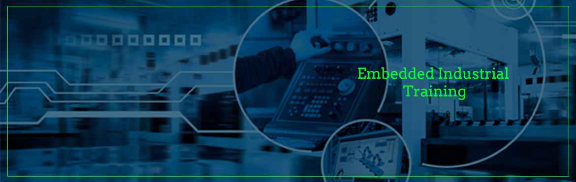 Book Online Tickets for Embedded Industrial Training, Hyderabad. Mission: Build the bridge for fresh candidate to get placed into the industry easily by building extra ordinary skill-set in EMBEDDED DOMAIN.   100% Placement Assistance. Learn Embedded System In Depth With Industrial Approach. Build Mini