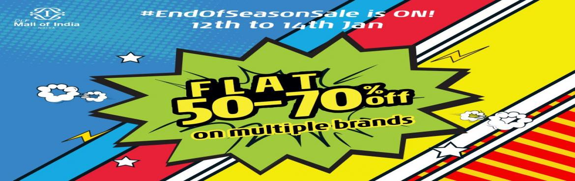 Book Online Tickets for Gear up for End of Season sale at DLF Ma, Noida.   Time for shopping enthusiasts to go on a high as DLF Mall of India, India's largest destination mall is all set to host the biggest sale of the season. The shoppers can shop for flat 50 to 70 % off along with the ongoing end of season sa