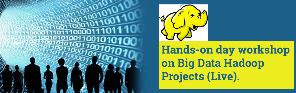 Book Online Tickets for Hands-on day workshop on Big Data Hadoop, Bengaluru. Are you interested to work on live project in Big Data Hadoop? Then, this workshop helps you to work and add to your resume. Do you want to accelerate your career with hands on Big Data Hadoop projects? Are you interested to learn o