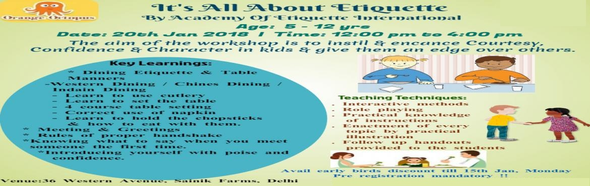 Book Online Tickets for All About Etiquette, Delhi. Topics Covered Dining Etiquette and Table Manners  Western Dining Chinese Dining Indian Dining Etiquette Learn to use cutlery Meetings and greeting Rules of Proper handshake Knowing what to say when you meet someone the first time Introducing yoursel