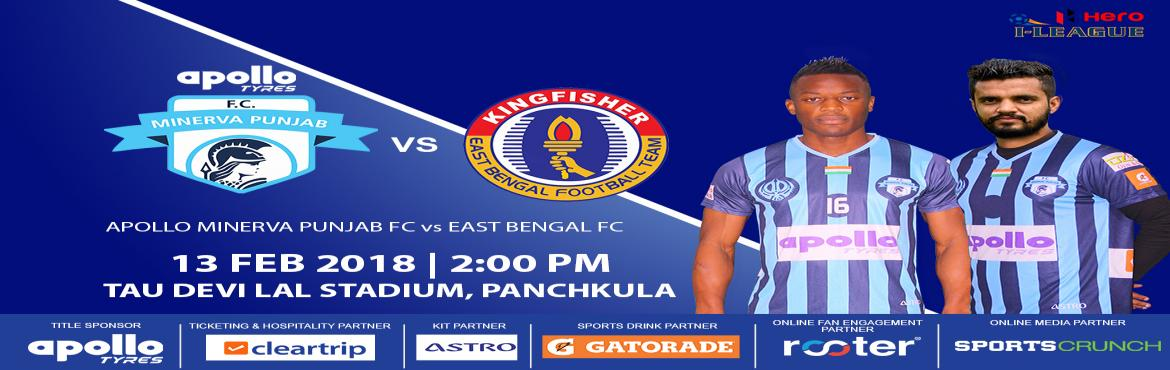 Book Online Tickets for Apollo Minerva Punjab FC vs East Bengal , Chandigarh.   The I-League, officially known as the Hero I-League due to sponsorship reasons, is an Indian professional league for men's association football clubs.       At the top of the Indian Football League system, it is one of the