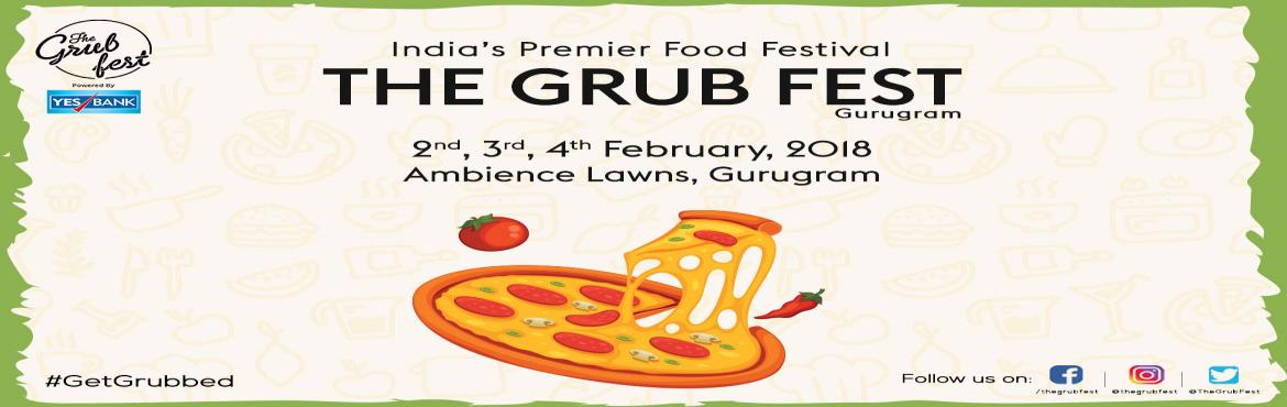 Book Online Tickets for The Grub Fest Gurugram, Gurugram. Grubstar ticket includes : 1) Express entry 2) lounge access with seating 3) Seating at Grub Theater 4) Front level standing at the Stage 5) Mutliple Entry (Re-entry possible thoughout the day) 6) VIP Toilets   After consecutive triumphant editi