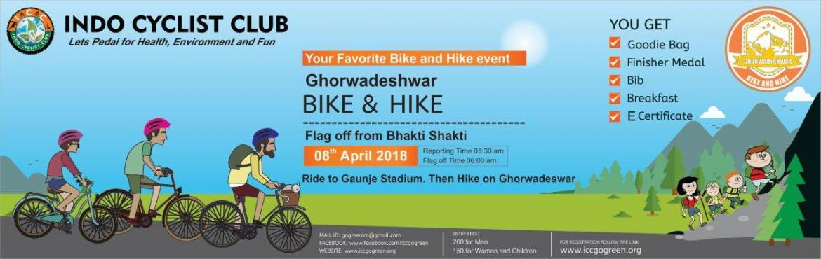 Book Online Tickets for Ghorwadeshwar Bike and Hike 2018, Pune. Indo Cyclist Club (ICC)coming with second edition of your favouirate event Ghorwadeshwar Bike and Hike. ICC is socio-Environmental non profitable organization basically working with aim to promote not only fuel free transportation but also spre