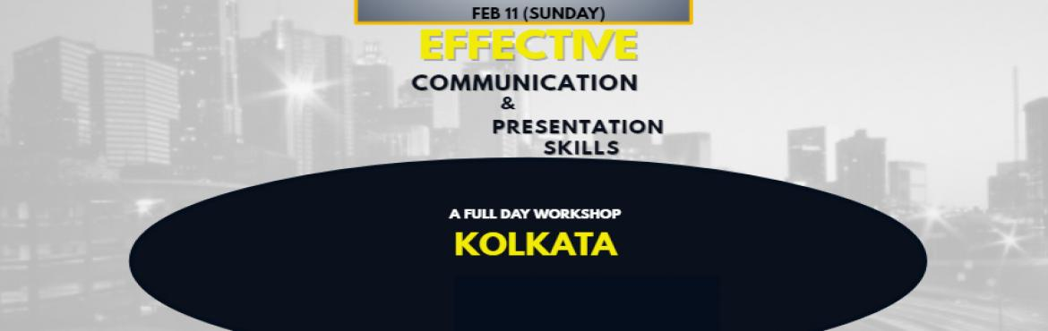 Book Online Tickets for Effective Communication and Presentation, Kolkata.   A Power Packed Full Day Workshop on FEBRUARY 11TH SUNDAY @ HOTEL  DE SOVRANI, DD21, SALT LAKE CITY, KOLKATA 700064   Workshop Details: •  ELEMENTS OF COMMUNICATION • VERBAL COMMUNICATION SKILLS/ INTER PERSONA