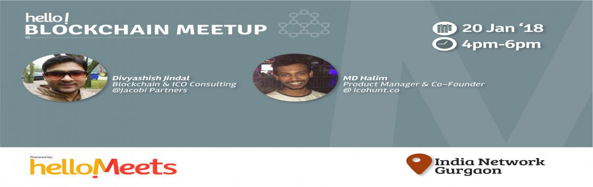 Book Online Tickets for Blokchain Meetup, Gurugram.