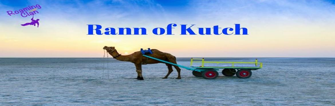 Book Online Tickets for Rann of Kutch with Roaming Clan, Mumbai. Kutch Nahi Dekha toh Kuch Nahi Dekha… ☺ Roaming Clan's Road trip to Great Rann of Kutch for solo travellers- Every year when the tides go virtual when the sea meets to form one, when the sky has nothing to offer but still the silver li