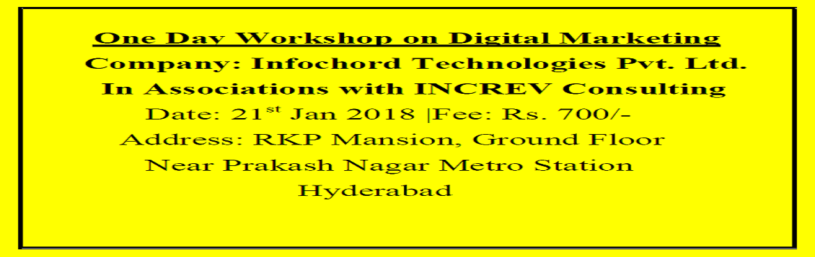 One Day Workshop on Digital Marketing by Infochord in Association with INCREV