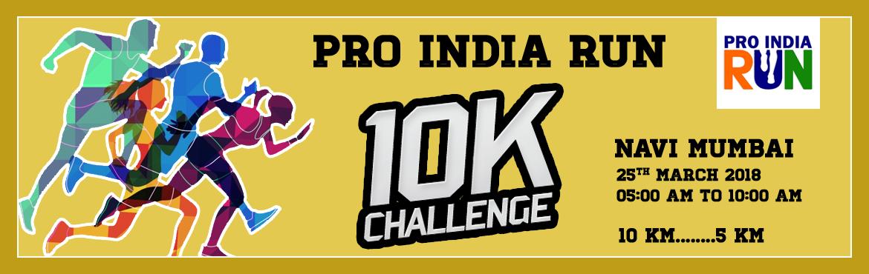 Pro India Run 10K Challenge- Navi Mumbai