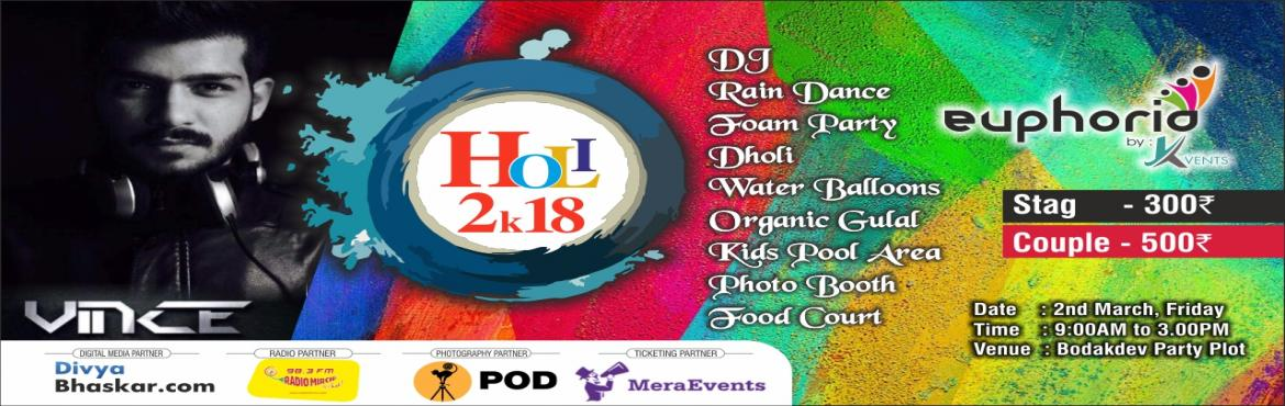 Book Online Tickets for Euphoria - Holi 2k18 Celebration, Ahmedabad. The festival of Holi has its own vivacity, isn't it? It's not just about playing with colors but also sharing a day of joyous and fun-filled moments with our loved ones. Euphoria by Kventsbrings to you some irresistible reasons to s