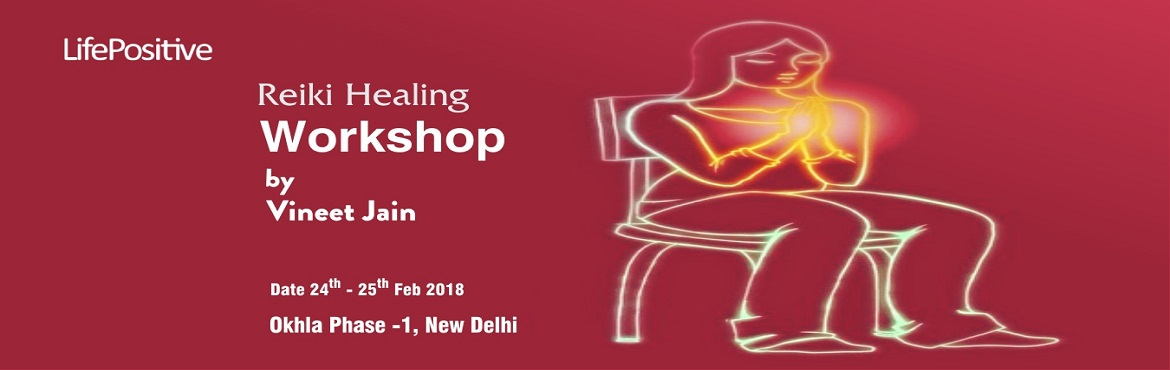 Reiki Healing Workshop By Vineet Jain