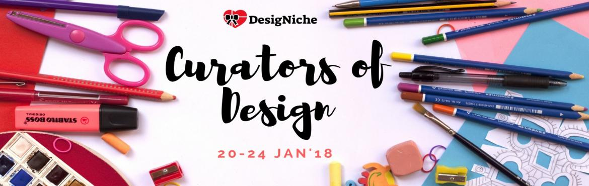 Book Online Tickets for Curators of Design, Gurgaon Ru.  This is the contest for all the people who have love for art & creativity. The event is an online contest conducted by \