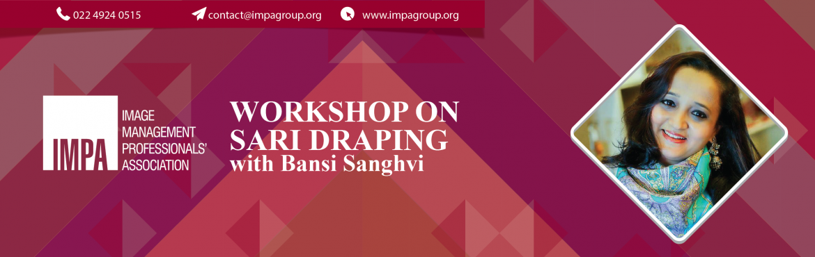 Book Online Tickets for Workshop on Sari Draping, Ahmedabad. Workshop on Sari Draping - with Bansi Sanghvi Bansi Sanghvi is the founder of Vibrant Sky having a certified degree in Textiles and Clothing from Mumbai. Her other qualifications include glass diploma, wood diploma, fine arts, and