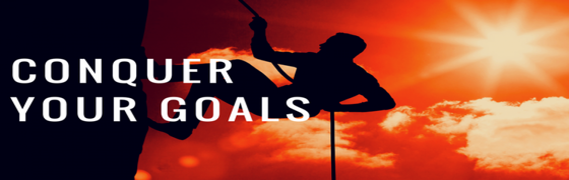 Book Online Tickets for Conquer Your Goals , Indore. Secrets to Conquer Your Goals Revealed!  92% of New Year resolutions fail because of Lack of Clarity, NO Action PLAN, Overwhelming Goals, NO GUIDANCE.  Learn How to Conquer your Goals in this FREE - 1 Hour Seminar After this Seminar, you\'l
