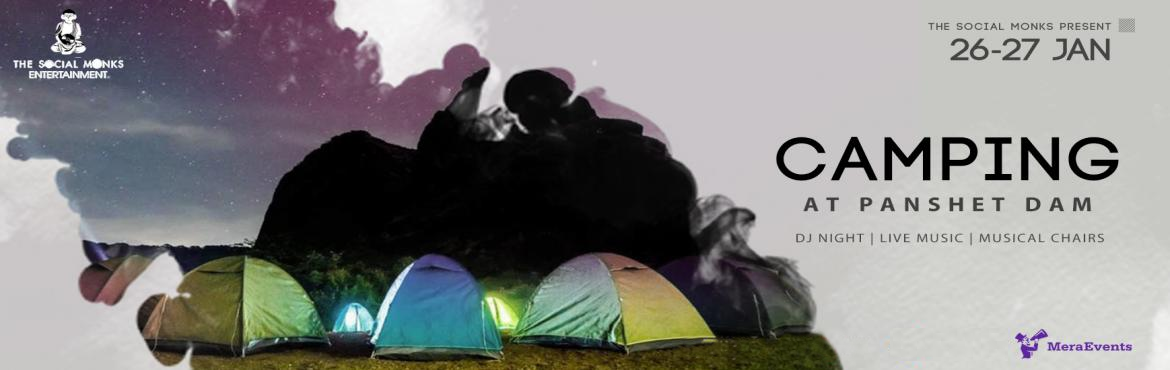 Book Online Tickets for Musical Camping at Panshet , Pune. Musical Camping at Panshet Dam  Get over the mainstream club partiesand join us for Biggest Musical Camping by the Hillside.Enjoy a tranquil sunset on the LAKESIDE of PANSHET DAM, with partying next to the bonfire and stargazing the sky througho