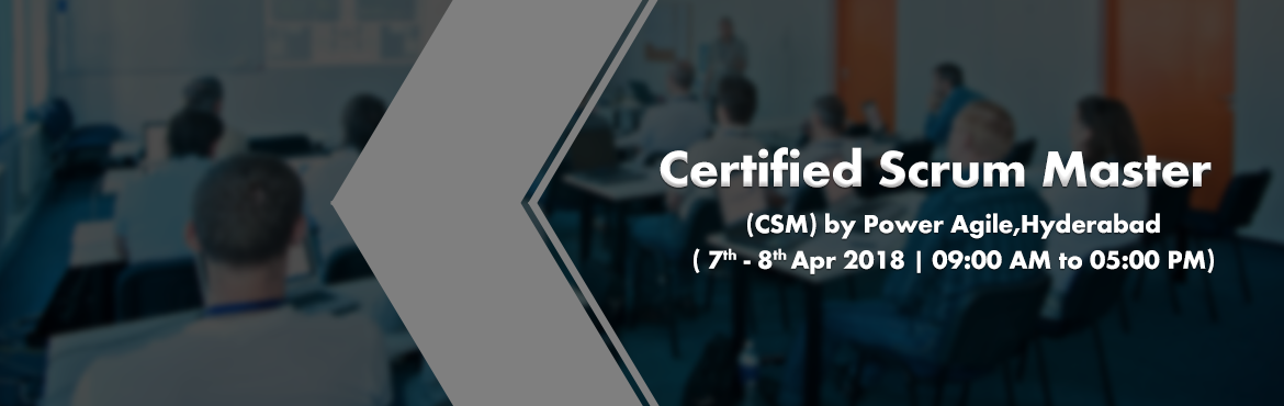 Book Online Tickets for Certified Scrum Master (CSM)  by Power A, Hyderabad.   CSM Certification CSM (Certified Scrum Master) is most popular and valuable certification for those who wants to have a strong and long lasting career in Agile world. This certification is authorized by Scrum Alliance (www.scrumalliance.org).