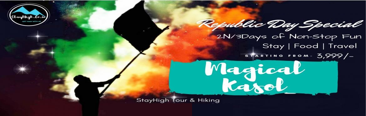 Book Online Tickets for Republic Day Special Magical Kasol Trip , Kasol.   Magical KasolRepublic Day Special   Package Starting From-3,999/- (Excluding Transportation)Tripple shearingAc Volvo Delhi-Bhuntr-Kasol +2500@Per Person*All local transport is by local buses. Special Taxi willcharge Extra   Trip incl