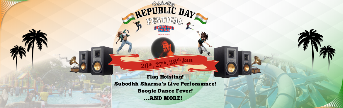 Book Online Tickets for Republic Day Festival, Pune.   As we are looking to organize Republic day celebration @ Diamond water park   It is a Long weekend we are planning a 3-day event   Event Description: 26th Jan Republic day is celebrated every year with great honor on 26th J