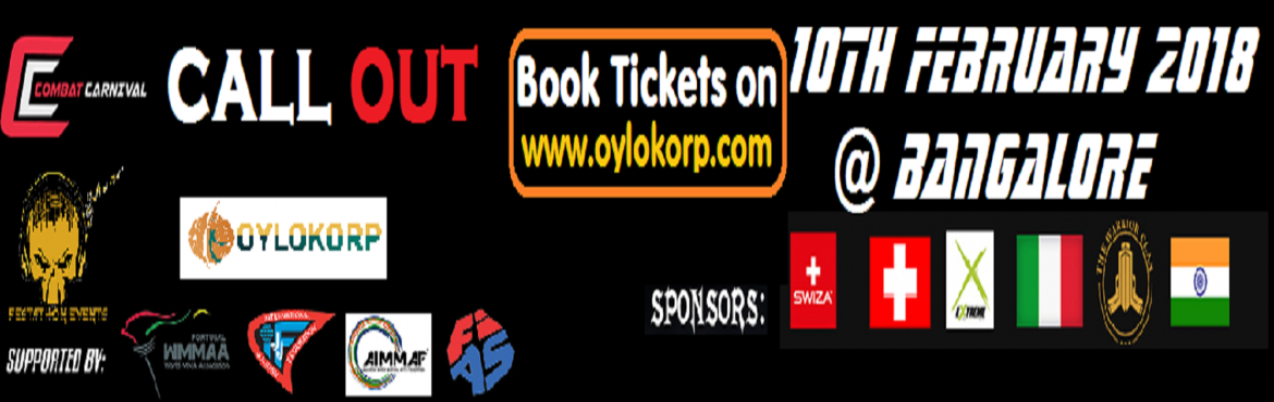 Book Online Tickets for COMBAT CARNIVAL CALLOUT, Bangalore.  Experience a new world of virtual & reality gaming event with loads of fun & Entertainment first time ever in India.