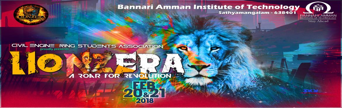 Book Online Tickets for LIONZERA18, Sathyamang. DEPARTMENT OF CIVIL ENGINEERING & CIVIL ENGINEERING STUDENTS ASSOCIATION Pridefully presents LIONZERA'18 [ABOUT] Lionzera is a national level technical fest which accredits the buddingengineers who unfolds their innovation and ideas. This e