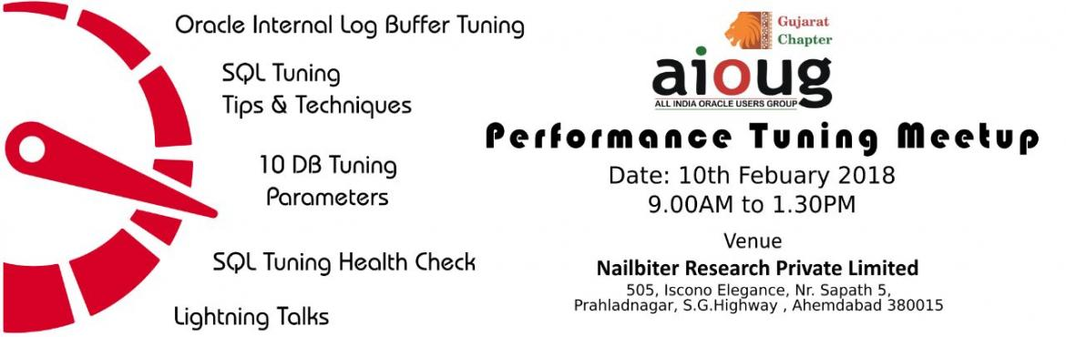Book Online Tickets for AIOUG Gujarat - Performance Tuning Meetu, Ahmedabad. AIOUG Gujarat Chapter  Performance Tuning Meetup 10-Feb-2018  VenueNailbiter Research Pvt Ltd.505, Iscon Elegance, Nr, Sapath 5,Prahladnagar, S.G Highway, Ahmedabad, 380015      Agenda   Time Sessions Details   09:00am to 09:30am AIOUG Updates