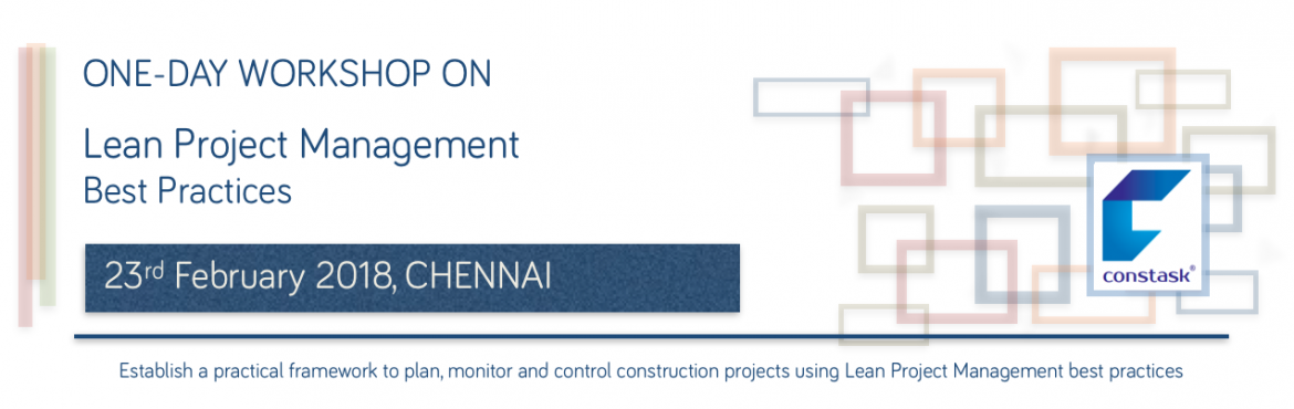 Workshop on Lean Project Management best practices (Construction)