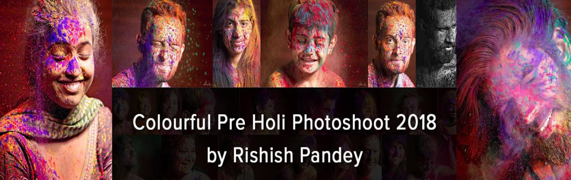 Book Online Tickets for Colourful Pre Holi Photoshoot 2018 by Ri, Mumbai.  Look Special this Holi!     Let's celebrate the festival of color & love by capturing your smile with Holi colors and make your Holi fiesta memorable. Book your Spot now for the Pre Holi Photoshoot 2018 in Mumbai and get you