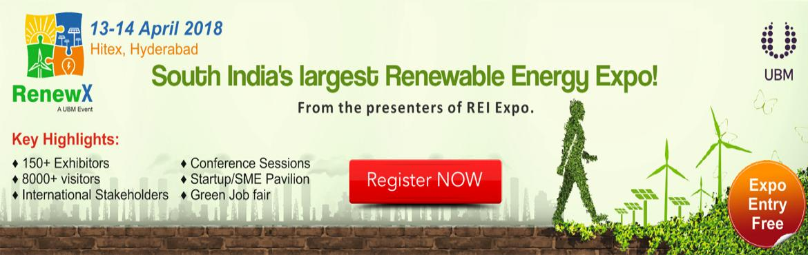 Book Online Tickets for RenewX 2018, Hyderabad. RenewX 2018            Organised by UBM India, RenewX is a platform built to accelerate the growth of the South Indian Renewable Energy market and contribute to the country's sustainable economic development. RenewX will bring together renewabl