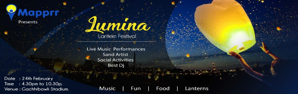 Book Online Tickets for Lumina The Lantern Festival, Hyderabad.  Come, be a part of a beautiful night with music that will keep you grooving, food that will leave you drooling while enjoying the spectacular view of thousands of flickering candles in the sky. The Biggest Lantern Event of Hyderabad. -DJ -Music
