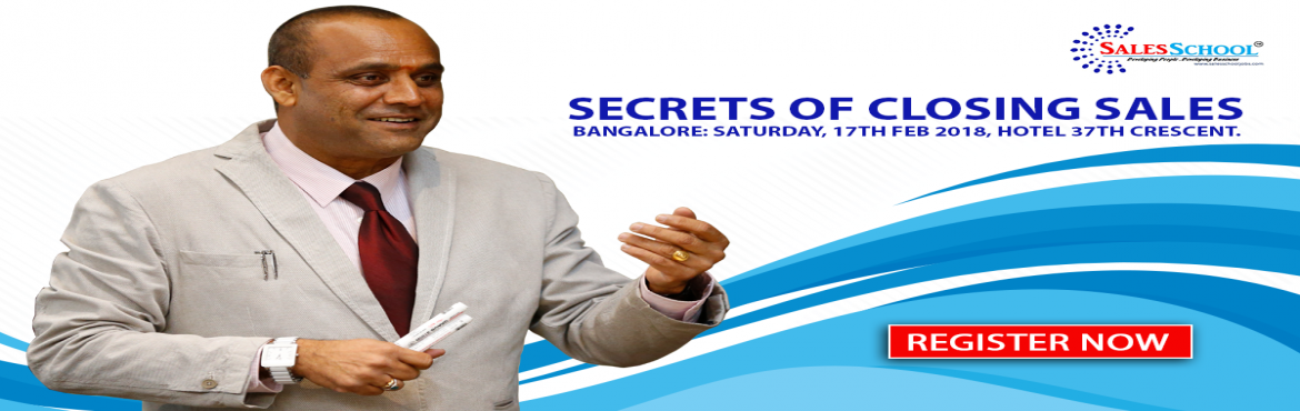 Book Online Tickets for SECRTES OF SALES CLOSING, Bengaluru.  WORKSHOP DESCRIPTION After attending this 1 Day Workshop you will able to walk away with tools which will help you Close 20% more Sales than you normally Close. The Top 20 percent of Salespeople close 80 percent of the